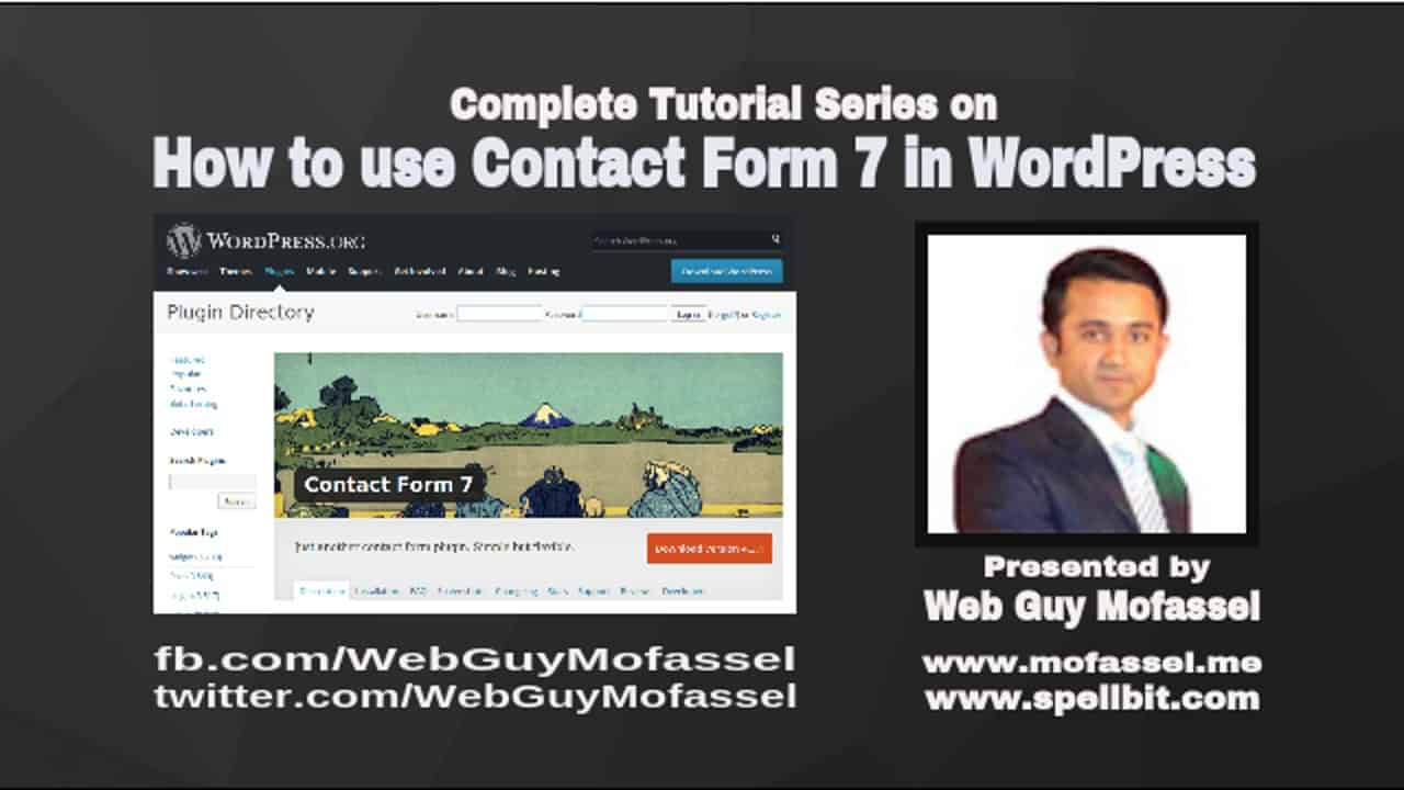 How to use Contact Form 7 in WordPress Like Pro | Part 1 of 4